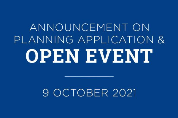 Open Evemt 600x400 - ANNOUNCEMENT ON PLANNING APPLICATION & OPEN EVENT